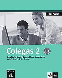 Colegas 2 Neue Ausgabe: Berufsorientierter Spanischkurs für Anfänger. Cuaderno de ejercicios + CD (Klettausgabe)