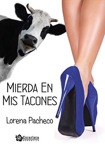 Mierda en mis tacones por Lorena Pacheco