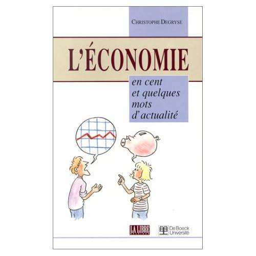 L'économie en cent et quelques mots d'actualité