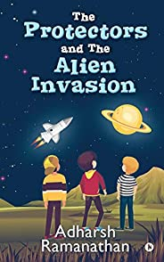The Protectors and the Alien Invasion