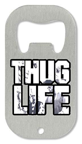 OpenWorld Thug Life Flaschenöffner