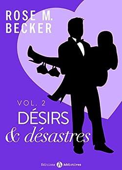 Désirs et désastres, vol. 2 par [Becker, Rose M.]