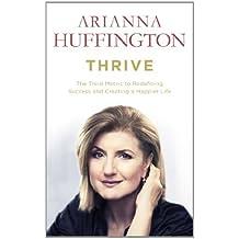 Thrive by Arianna Huffington (2014-03-01)