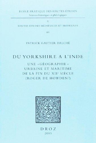 Du Yorkshire à l'Inde. : Une géographie urbaine et maritime de la fin du XIIe siècle