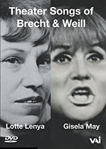 Lotte Lenya / Gisela May - Theater Music of Brecht & Weill