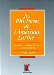 Les 100 portes de l'Amérique latine