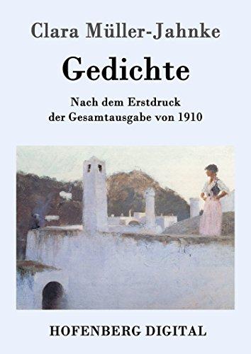 Gedichte: Nach dem Erstdruck der Gesamtausgabe von 1910