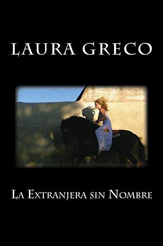 La Extranjera sin Nombre par Laura Greco