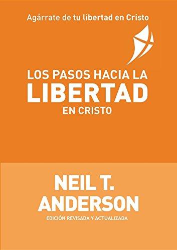 Los Pasos Hacia la Libertad en Cristo eBook: Anderson, Neil T ...