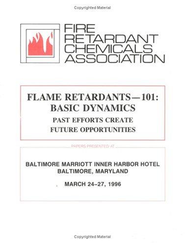 Flame Retardants 101: Basic Dynamics