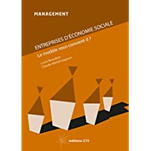 Entreprises d'économie sociale: le modèle vous convient-il? (French Edition)