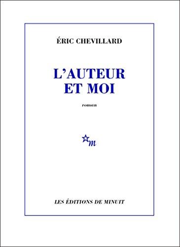 L'Auteur et moi (ROMANS) (French Edition)