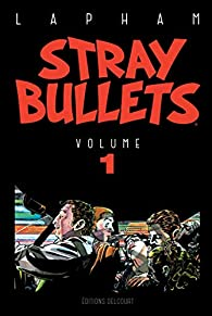 Stray bullets, tome 1 par David Lapham