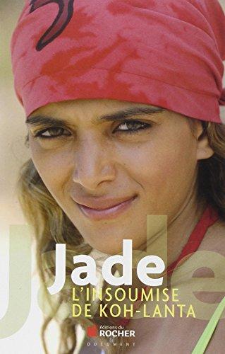 Jade, l'insoumise de Koh-Lanta