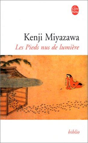 Les Pieds nus de la lumière par Kenji Miyazawa