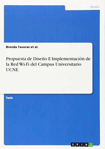 Propuesta de Diseño E Implementación de la Red Wi-Fi del Campus Universitario UCNE por Brenda Taveras et al.