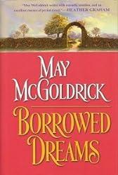 Borrowed Dreams (BOOK CLUB EDITION) [Gebundene Ausgabe] by May McGoldrick