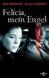 Felicia, mein Engel [VHS]