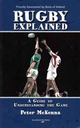 Rugby Explained por Peter McKenna