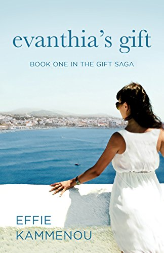 Evanthia's Gift (The Gift Saga Book 1) by [Kammenou, Effie]