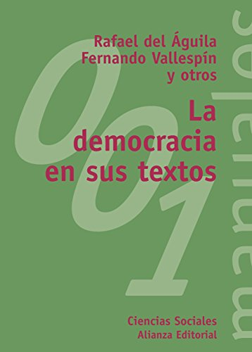 La democracia en sus textos (El Libro Universitario - Manuales nº 1)