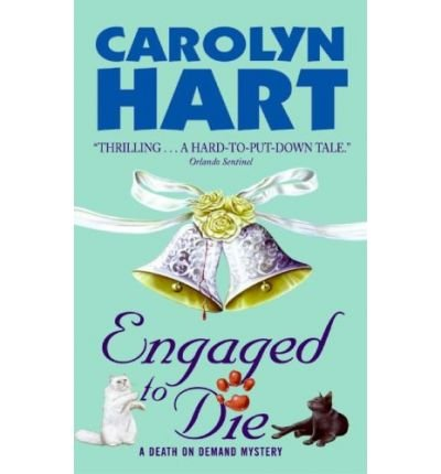 [(Engaged to Die)] [by: Carolyn Hart]