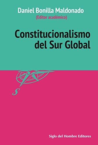 Constitucionalismo del Sur Global (Filosofía Política y del Derecho)
