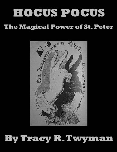 Hocus Pocus: The Magical Power of Saint Peter (English Edition)