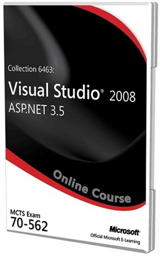 Collection 6463: Visual Studio 2008 ASP.NET 3.5 Exam 70-562 Official Online Course