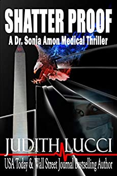 Book cover image for Shatter Proof: A Sonia Amon, MD Medical Thriller (Dr. Sonia Amon Medical Thrillers Book 1)
