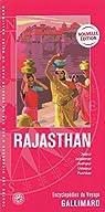 Rajasthan: Jaipur, Jaisalmer, Jodhpur, Udaipur, Pushkar par Gallimard