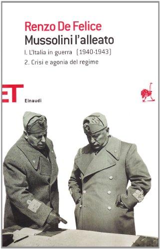 Mussolini l'alleato: 1\2
