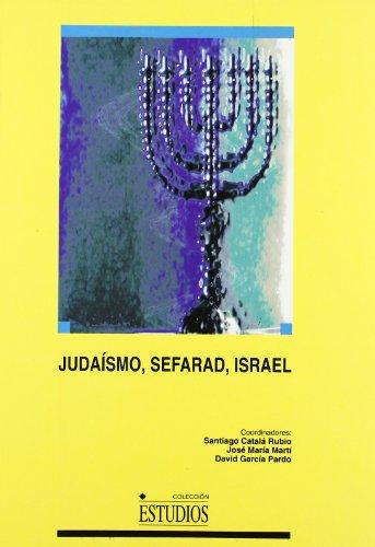 Judaísmo, Sefarad, Israel. (ESTUDIOS)