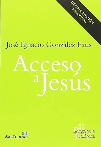 Acceso a Jesús (Presencia Teológica)
