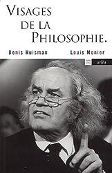 Visages de la philosophie : Les philosophes d'expression française de notre temps