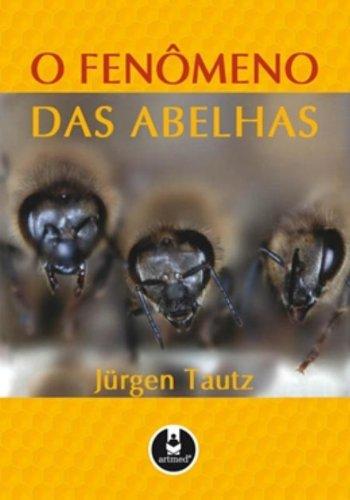 O Fenmeno das Abelhas (Em Portuguese do Brasil)