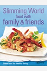 Slimming World: Food with Family & Friends Hardcover