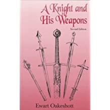 A Knight and His Weapons