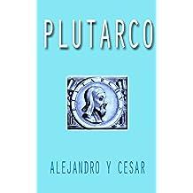 Alejandro y César de Plutarco (Cláscicos)