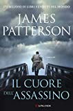 Il cuore dell'assassino: Un caso di Alex Cross