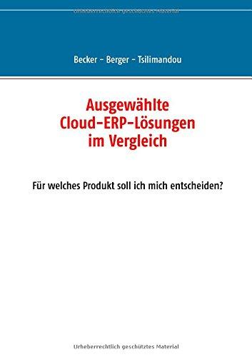 Ausgewählte Cloud-ERP-Lösungen im Vergleich: Für welches Produkt soll ich mich entscheiden?