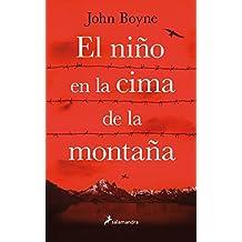 El niño en la cima de la montaña/ The Boy at the Top of the Mountain