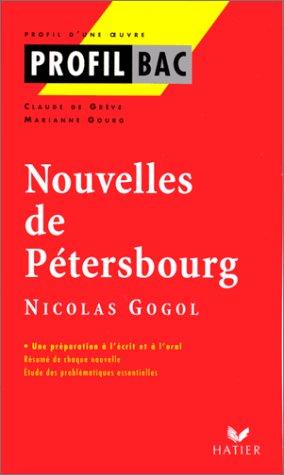 Profil d'une oeuvre : Nouvelles de Pétersbourg, Nicolas Gogol