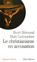 Le christianisme en accusation
