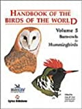Handbook of the Birds of the World. Vol.5: Barn-owls to Hummingbirds