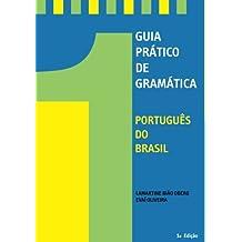 Guia Pratico De Gramatica: Portugues de Brasil