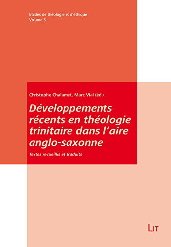 Développements récents en théologie trinitaire dans l'aire anglo-saxonne par