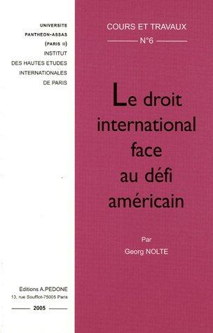 Le droit international face au défi américain