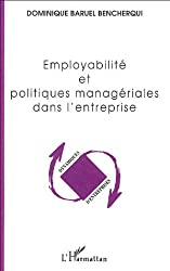 Employabilité et politiques managériales dans l'entreprise