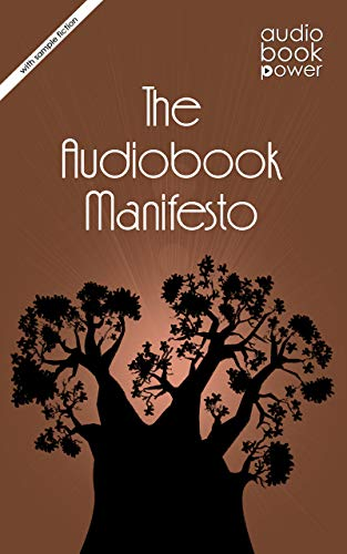 The Audiobook Manifesto: with sample fiction (English Edition) por Audiobook Power
